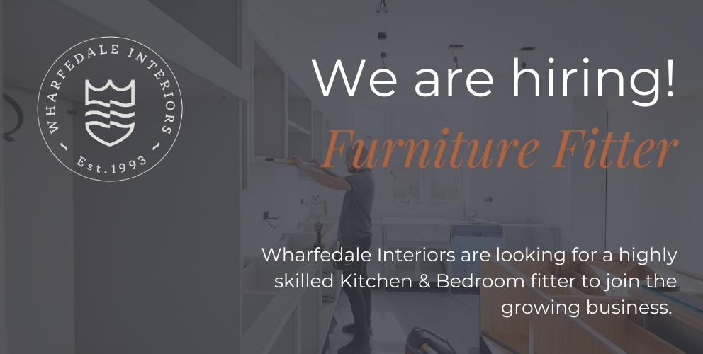 Wharfedale Interiors is hiring