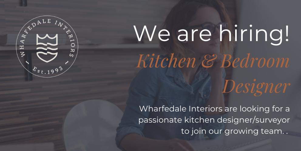 Wharfedale interiors are hiring