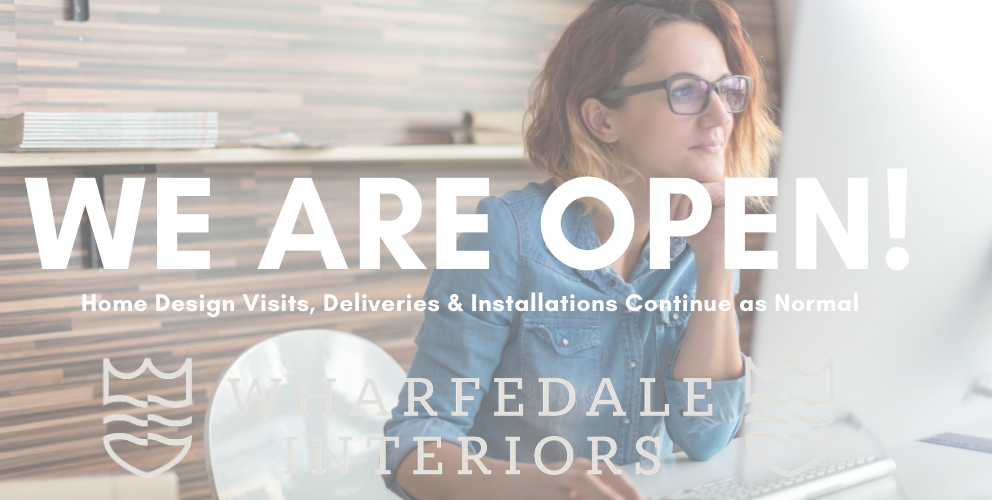 We Are Open Wharfedale Interiors